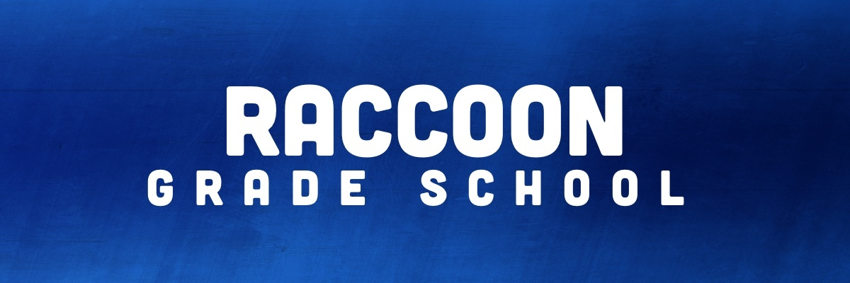 Raccoon Grade School in white block letters with blue background